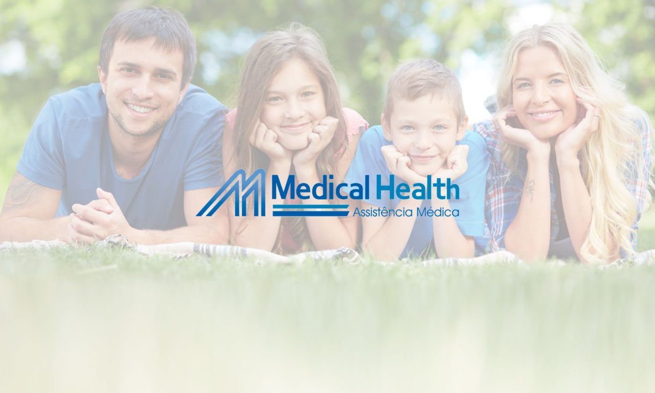 Medical Health – planos Individual, Familiar e por Adesão